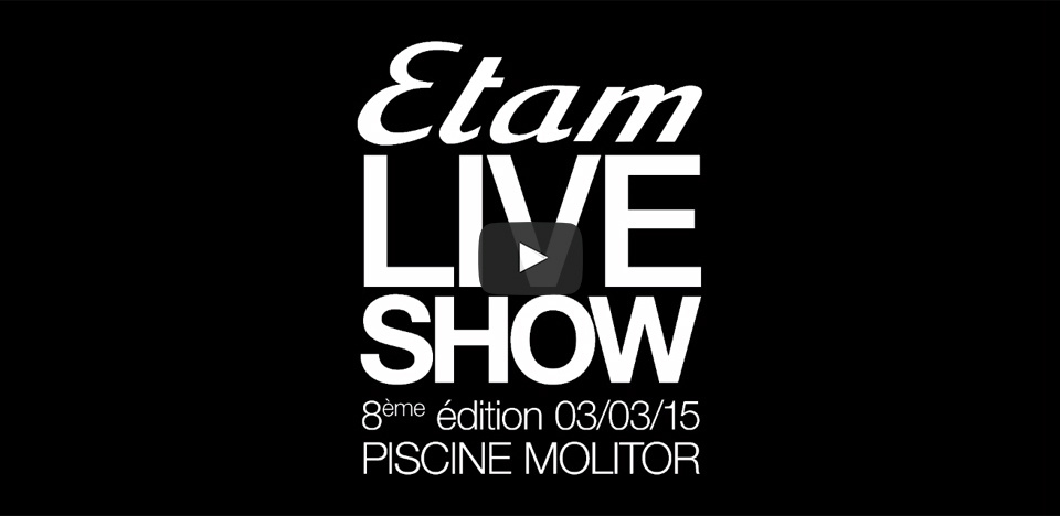 Etam Live Show 2015 - Le Best Of